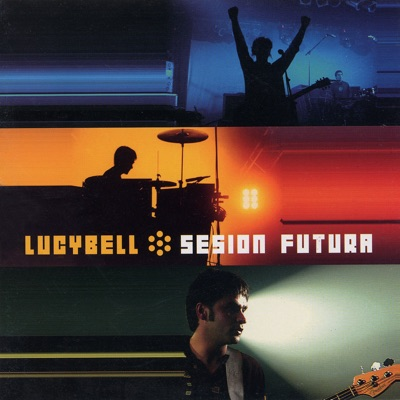 Sesion Futura - Lucybell
