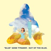 """Blue"" Gene Tyranny - A Letter from Home"