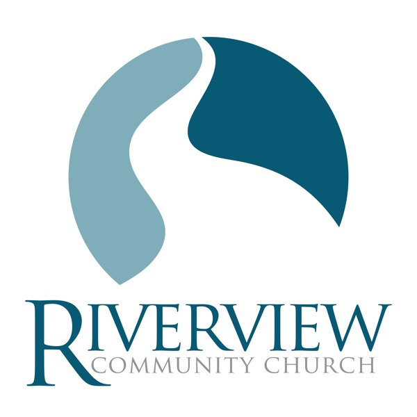 Riverview Community Church Podcast