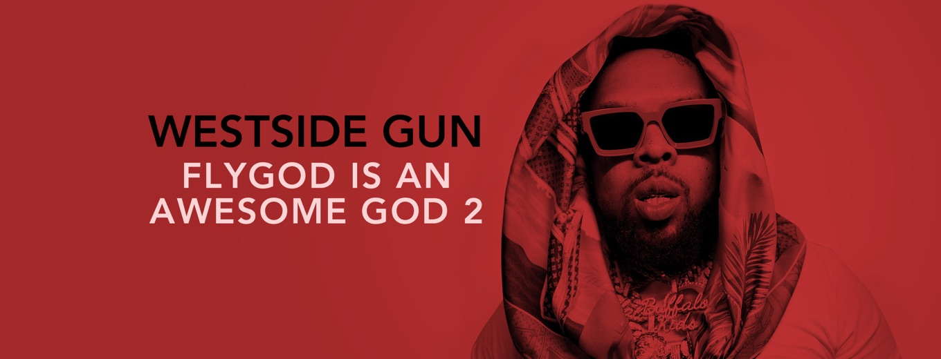 FLYGOD is an Awesome God 2 by Westside Gunn