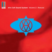 Afro Celt Sound System - Riding The Waves