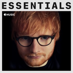 Ed Sheeran Essentials