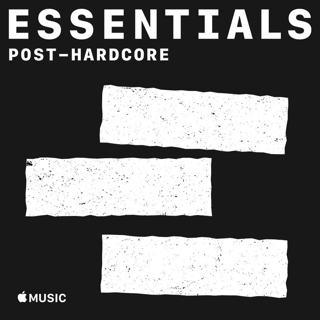 Post-Hardcore Essentials