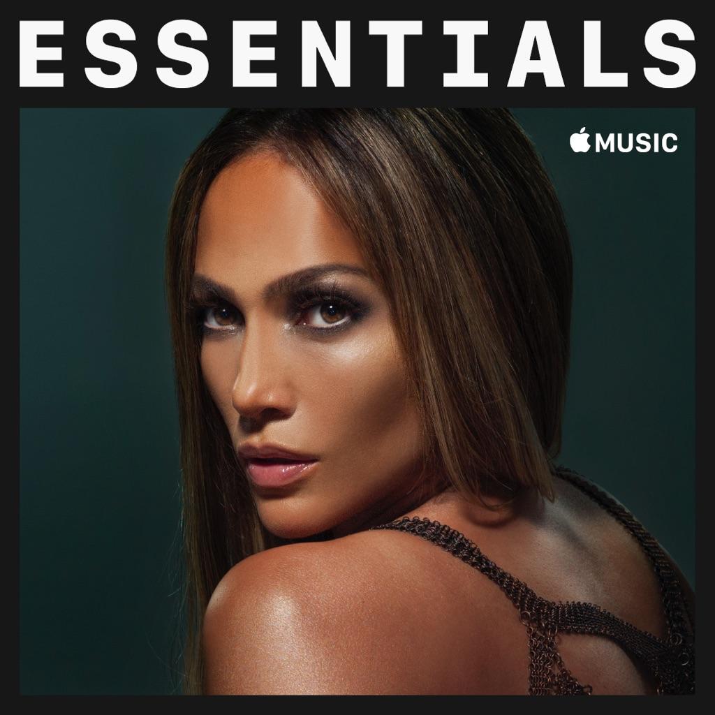 Jennifer Lopez Essentials