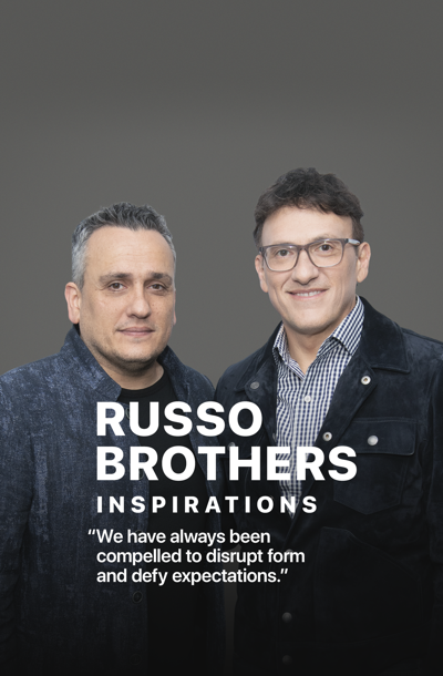 """Russo Brothers Inspirations, """"We have always been compelled to disrupt form and defy expectations."""""""