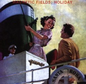The Magnetic Fields - Deep Sea Diving Suit