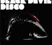Black Devil Disco Club - The Devil In Us