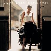 Vivian Green - What Is Love? (Album Version)