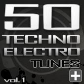 50 Techno Electro Tunes, Vol. 1