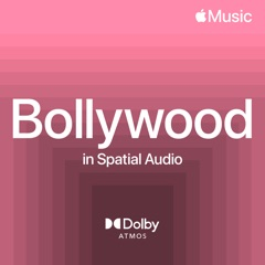 Bollywood in Spatial Audio