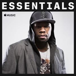 50 Cent Essentials On Apple Music