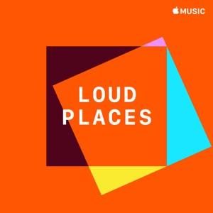 Loud Places