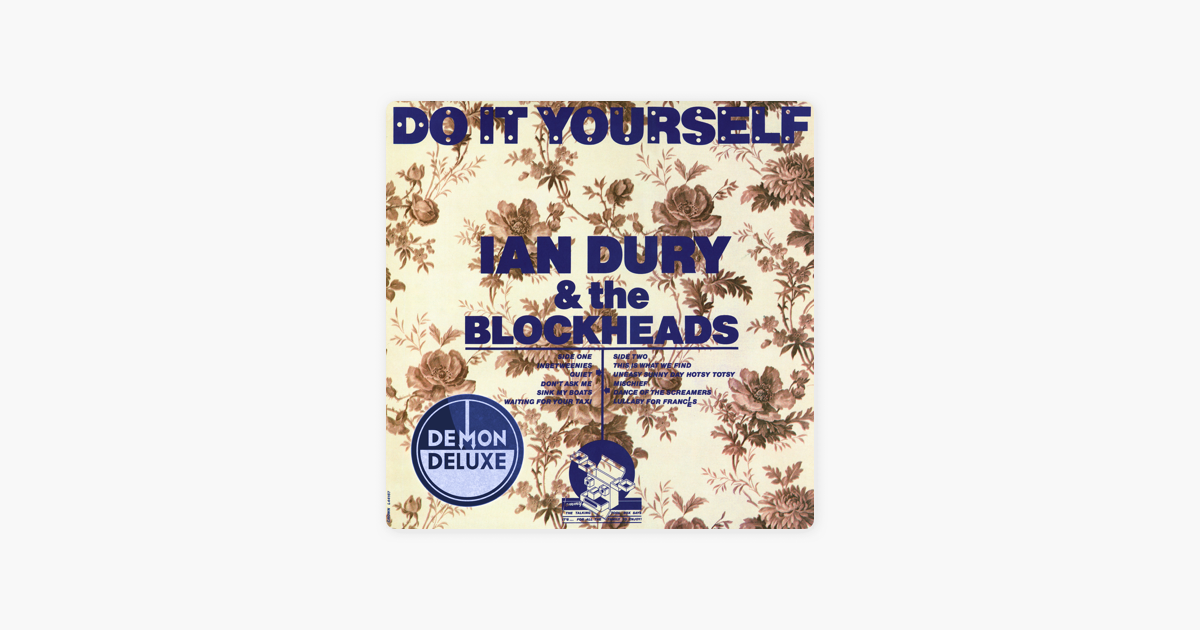 Do it yourself deluxe edition by ian dury the blockheads on do it yourself deluxe edition by ian dury the blockheads on apple music solutioingenieria Gallery