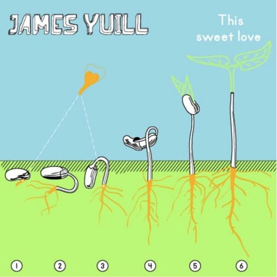 This Sweet Love - EP - James Yuill