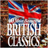 40 Most Beautiful British Classics - Sir Andrew Davis, BBC Symphony Chorus, BBC Symphony Orchestra, Choir Of New College Oxford, Edward Higginbottom, Jean-François Paillard & Jean-François Paillard Chamber Orchestra