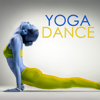 Yoga Dance - Chill Out Music fo Power Pilates, Yoga, Cool Down & Stretching - Yoga Dance Trainer