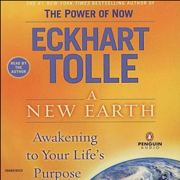 Download A New Earth: Awakening To Your Life's Purpose (Unabridged) Audio Book