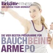 Brigitte Fitness: Bauch Beine Arme Po