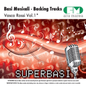 Basi Musicali: Vasco Rossi, Vol. 1 (Versione karaoke)