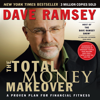 Dave Ramsey - The Total Money Makeover: A Proven Plan for Financial Fitness  artwork
