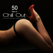 50 Best of Chill Out Cafe - Fifty Lounge Music Songs Selection (Compiled by Shades of Blue)