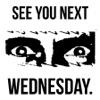 See You Next Wednesday artwork