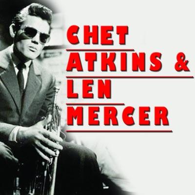Chet Atkins and Len Mercer - Chet Atkins