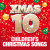 Children's Christmas Party - Xmas 10 - Children's Christmas Songs artwork