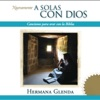 A Solas Con Dios, 2010