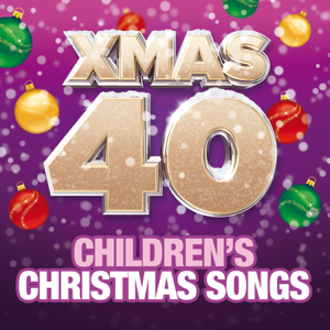 Various Artists - Xmas 40 - Children's Christmas Songs
