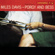 I Loves You, Porgy - Miles Davis