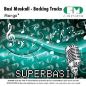 Basi Musicali: Mango (Versione karaoke)