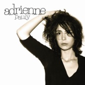 Adrienne Pauly - Pourquoi