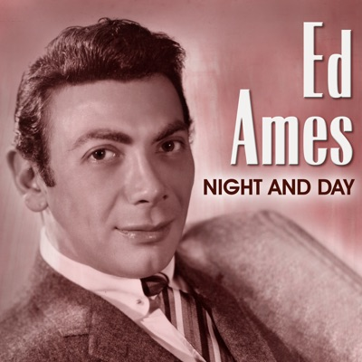 Ed Ames: Night and Day - Ed Ames