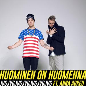 JVG - Huominen on huomenna feat. Anna Abreu