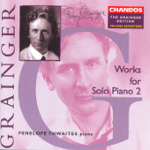 The Grainger Edition, Vol. 17: Works for Solo Piano, Vol. 2