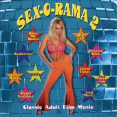 The SEX-O-RAMA Band - Love Muscle