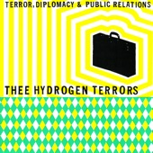 Thee Hydrogen Terrors - The Latin King