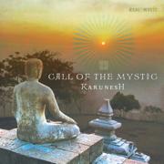 Call of the Mystic - Karunesh - Karunesh