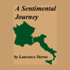 Laurence Sterne - A Sentimental Journey Through France and Italy (Unabridged) artwork