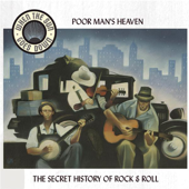 Poor Man's Heaven - Blues and Tales of the Great Depression - When the Sun Goes Down Series (Remastered)