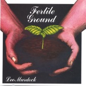 Lee Murdock - Fertile Ground