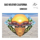 Bad Weather California - I'll Reach Out My Hand