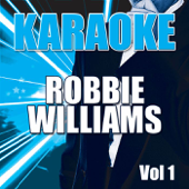 Karaoke: Robbie Williams, Vol. 1