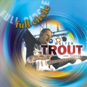 Walter Trout - Workin' Overtime