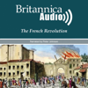 Encyclopaedia Britannica - The French Revolution: Kings, Queens and Guillotines (Unabridged) [Unabridged  Nonfiction]  artwork