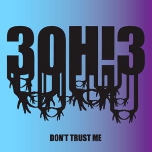 Don't Trust Me - EP