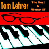 The Best & Worst of Tom Lehrer