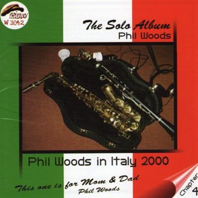 The Solo Album - Phil Woods
