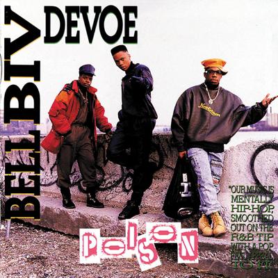 Poison - Bell Biv DeVoe song